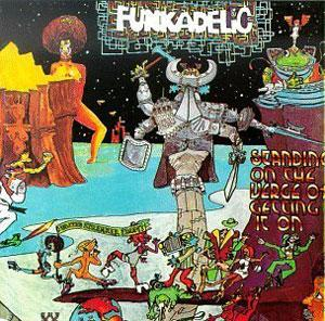 Album  Cover Funkadelic - Standing On The Verge Of Getting It On on WESTBOUND Records from 1974