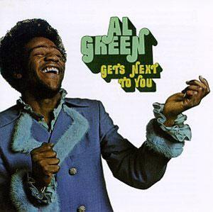 Album  Cover Al Green - Ai Green Gets Next To You on HI Records from 1971