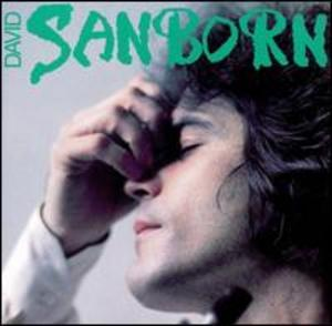 Front Cover Album David Sanborn - Sanborn