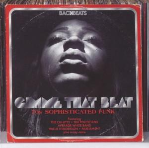 Album  Cover Various Artists - Gimme That Beat: 70s Sophisticated Funk  on BACKBEATS Records from 2012