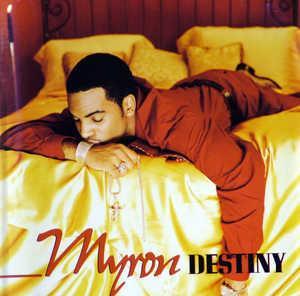 Album  Cover Myron - Destiny on ISLAND BLACK MUSIC Records from 1998