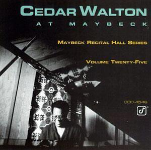Album  Cover Cedar Walton - Live At Maybeck Recital Hall Series, Vol. 25 on CONCORD JAZZ Records from 1992