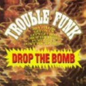 Front Cover Album Trouble Funk - Drop The Bomb