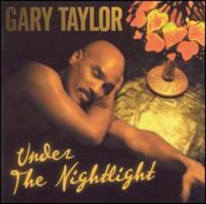 Album  Cover Gary Taylor - Under The Night Light on EXPANSION Records from 2001