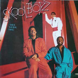 Album  Cover Skool Boyz - This Is The Real Thing on COLUMBIA Records from 1985