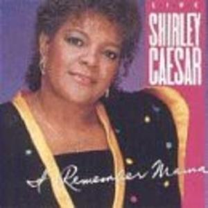 Album  Cover Shirley Caesar - I Remember Mama on WORD Records from 1992