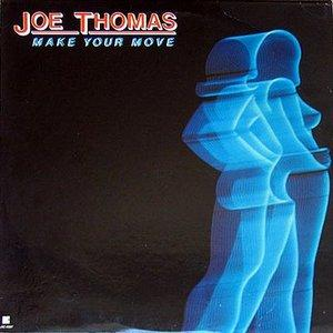 Album  Cover Joe Thomas - Make Your Move on LESTER RADIO CORPORATION (T.K. Records from 1979