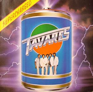 Album  Cover Tavares - Supercharged on CAPITOL Records from 1980