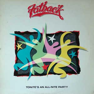 Front Cover Album Fatback - Tonite's An All-Nite Party