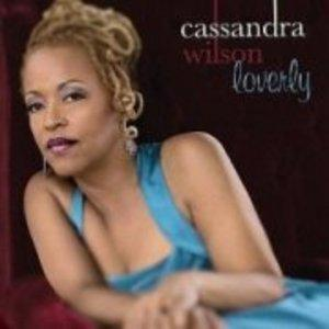 Album  Cover Cassandra Wilson - Loverly on BLUE NOTE Records from 2008