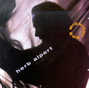 Album  Cover Herb Alpert - Midnight Sun on A&M Records from 1992