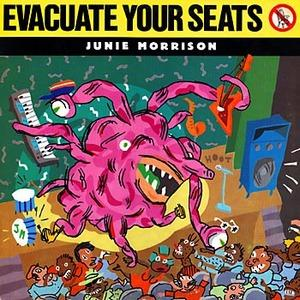 Album  Cover Junie Morrison - Evacuate Your Seats on ISLAND Records from 1984