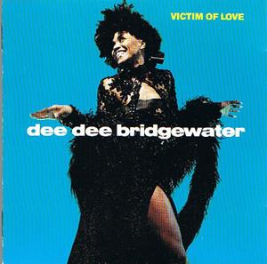 Album  Cover Dee Dee Bridgewater - Victim Of Love on CHARLY Records from 1998
