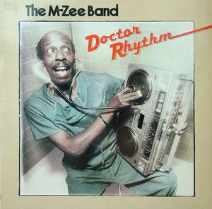 Album  Cover M Zee Band - Doctor Rhythm on MIRAGE Records from 1981