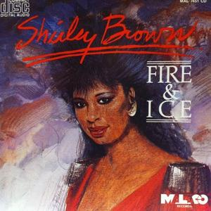 Album  Cover Shirley Brown - Fire And Ice on MALACO Records from 1989