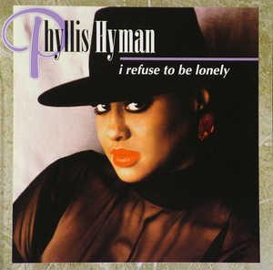 Front Cover Album Phyllis Hyman - I Refuse To Be Lonely