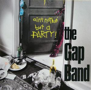 Front Cover Album The Gap Band - Ain't Nothin But A Party