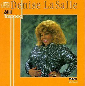 Album  Cover Denise Lasalle - Still Trapped on MALACO Records from 1990