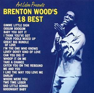 Album  Cover Brenton Wood - Brenton Wood's 18 Best on  Records from 1991