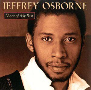 Album  Cover Jeffrey Osborne - More Of My Best on HIP-O Records from 2000
