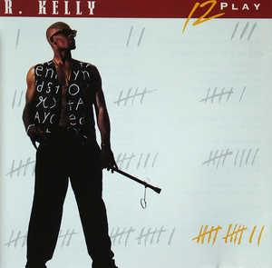 Album  Cover R. Kelly - 12 Play on  Records from 1993