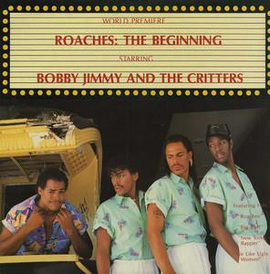 Album  Cover Bobby Jimmy & The Critters - Roaches on MACOLA Records from 1986