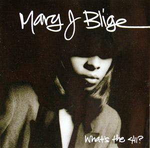 Album  Cover Mary J. Blige - What's The 411? on MCA Records from 1992