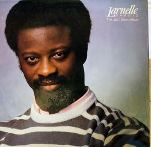 Album  Cover Larnelle Harris - I've Just Seen Jesus on IMPACT  (US) Records from 1985