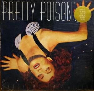 Album  Cover Pretty Poison - Catch Me I'm Falling on VIRGIN Records from 1988