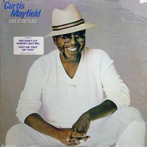 Album  Cover Curtis Mayfield - Love Is The Place on BOARDWALK Records from 1981