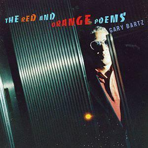 Album  Cover Gary Bartz - Red & Orange Poems on ATLANTIC Records from 1994