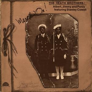 Album  Cover The Heath Brothers - Marchin' On on STRATA-EAST Records from 1976