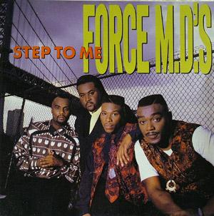 Album  Cover Force M.d.'s - Step To Me on TOMMY BOY Records from 1990