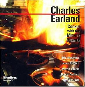 Album  Cover Charles Earland - Cookin' With The Mighty Burner on HIGH NOTE Records from 1999