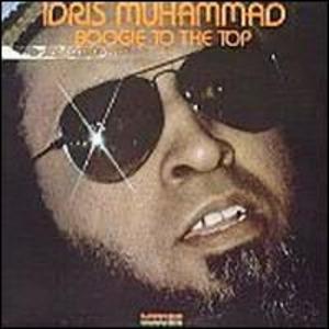 Album  Cover Idris Muhammad - Boogie To The Top on KUDU Records from 1978