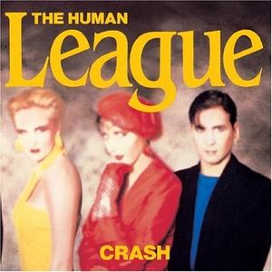Album  Cover Human League - Crash on VIRGIN Records from 1986