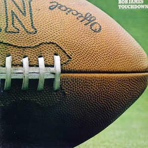 Album  Cover Bob James - Touchdown on COLUMBIA Records from 1979