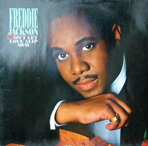 Album  Cover Freddie Jackson - Don't Let Love Slip Away on CAPITOL Records from 1988