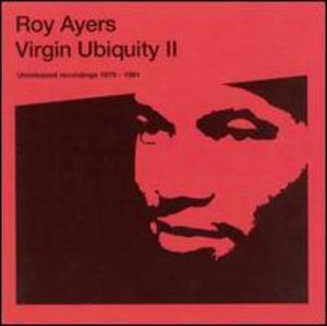 Album  Cover Roy Ayers - Virgin Ubiquity, Vol. 2: Unreleased Recordings 1976-1981 on RAPSTER Records from 2005