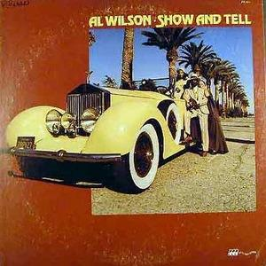 Album  Cover Al Wilson - Show And Tell on ROCKY ROAD Records from 1973