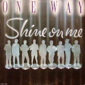 Album  Cover One Way - Shine On Me on MCA Records from 1983