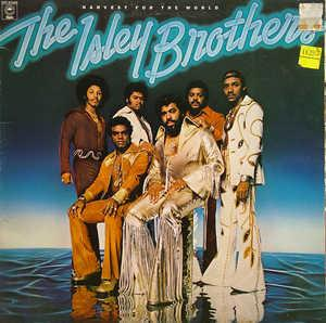 Front Cover Album The Isley Brothers - Harvest For The World