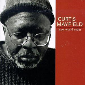 Album  Cover Curtis Mayfield - New World Order on WARNER BROS. Records from 1996