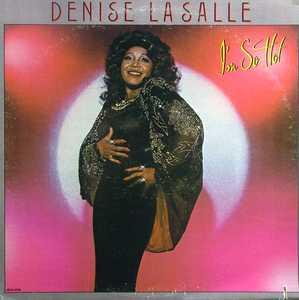 Album  Cover Denise Lasalle - I'm So Hot on MCA Records from 1980