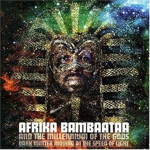 Album  Cover Afrika Bambaataa - Dark Matter Moving At The Speed Of Light on VIRGIN Records from 2005