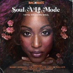Album  Cover Various Artists - Soul A La Mode-1970's Modern Soul  on BACKBEATS Records from 2012