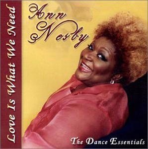 Album  Cover Ann Nesby - Love Is What We Need (the Dance Essentials) on IT'S TIME CHILD RECORDS Records from 2001