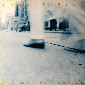 Album  Cover Lonnie Hill - You Got Me Running on 10 Records from 1984