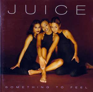 Front Cover Album Juice - Something To Feel