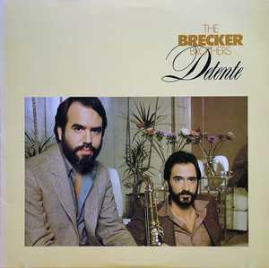 Album  Cover The Brecker Brothers - Detente on ARISTA Records from 1980